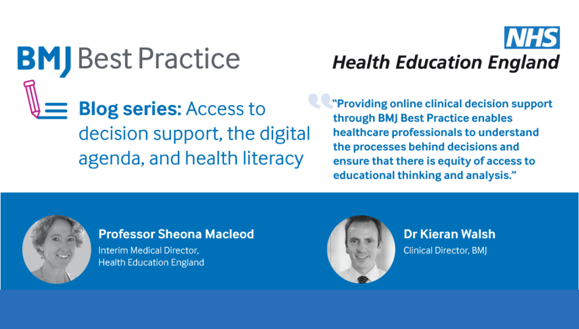 BMJ Best Practice – access to decision support, the digital agenda, and health literacy
